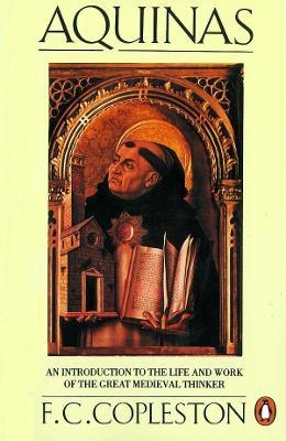 Aquinas by Frederick C. Copleston