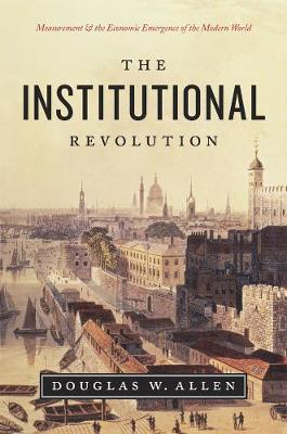 Institutional Revolution by Douglas W. Allen