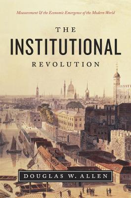 Institutional Revolution by Douglas W. Allen