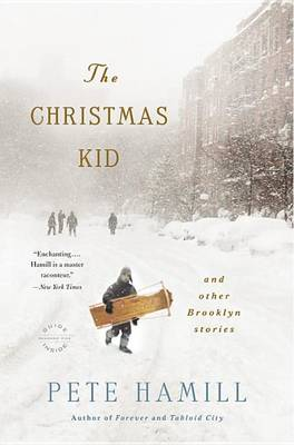 The Christmas Kid by MR Pete Hamill