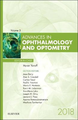 Advances in Ophthalmology and Optometry by Myron Yanoff