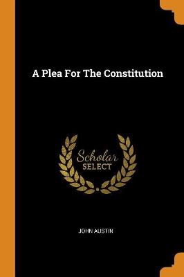 A Plea for the Constitution book