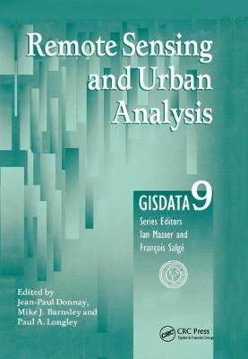 Remote Sensing and Urban Analysis: GISDATA 9 by Jean-Paul Donnay