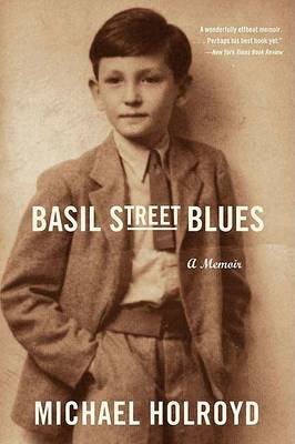 Basil Street Blues by Michael Holroyd