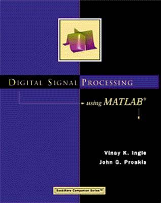 Digital Signal Processing Using MATLAB (R) : A Problem
