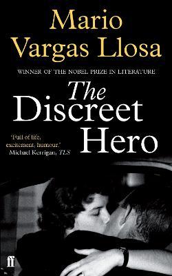 The Discreet Hero by Mario Vargas Llosa