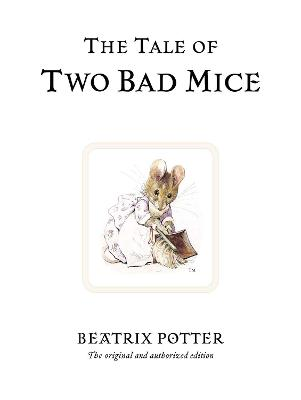 Tale of Two Bad Mice by Beatrix Potter