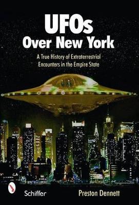 UFOs Over New York by Preston Dennett