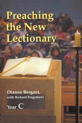 Preaching The New Lectionary: Year C book