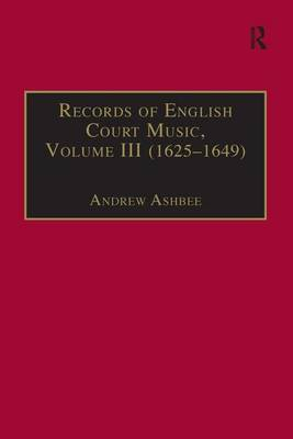 Records of English Court Music by Andrew Ashbee