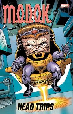 M.o.d.o.k.: Head Trips by Stan Lee
