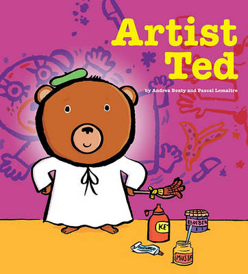 Artist Ted by Andrea Beaty