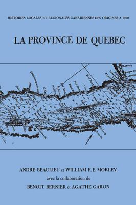 Le Province de Quebec by Andre Beaulieu