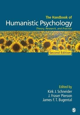 Handbook of Humanistic Psychology by Kirk J. Schneider