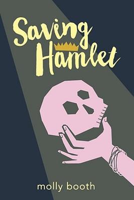Saving Hamlet by Molly Booth