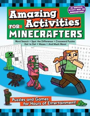 Amazing Activities for Minecrafters book