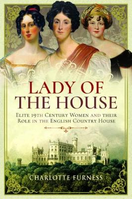 Lady of the House by Charlotte Furness