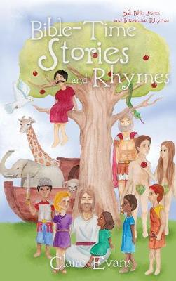 Bible Time Story and Rhyme by Claire Evans