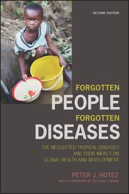 Forgotten People, Forgotten Diseases by Peter J. Hotez