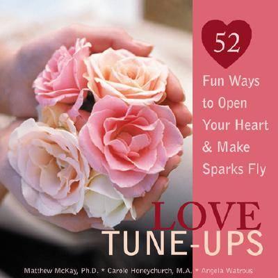 Love Tune-ups by Matthew McKay