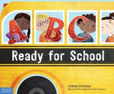 ABC Ready for School by Celeste Delaney