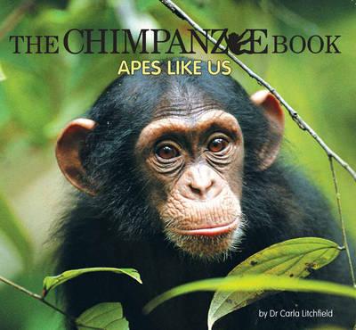 Wild Planet: Chimpanzee Book: Apes Like book