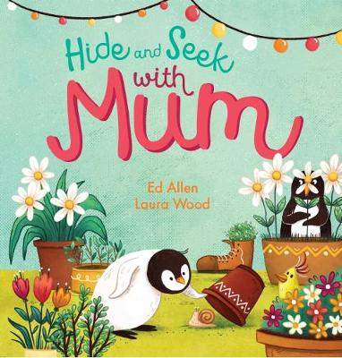 Hide and Seek With Mum by Allen,Ed