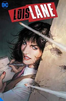 Lois Lane: Enemy of the People book