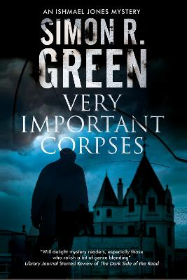 Very Important Corpses by Simon R. Green