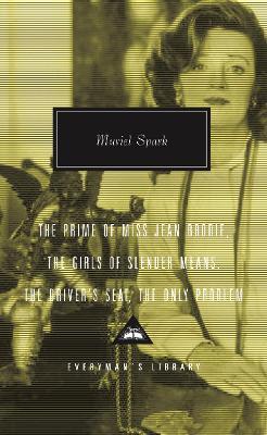 The Prime Of Miss Jean Brodie by Muriel Spark