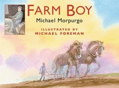 FARM BOY by Michael Morpurgo