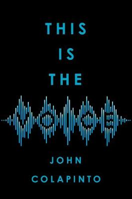 This Is the Voice by John Colapinto