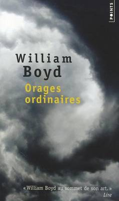Orages Ordinaires by William Boyd