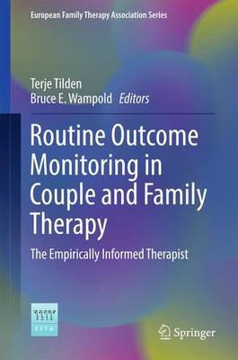 Routine Outcome Monitoring in Couple and Family Therapy by Terje Tilden