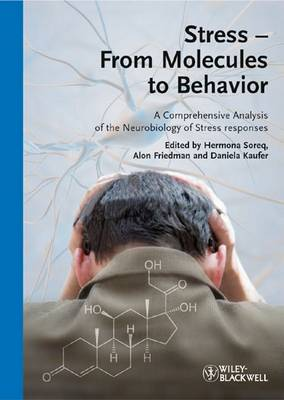 Stress - From Molecules to Behavior by Hermona Soreq