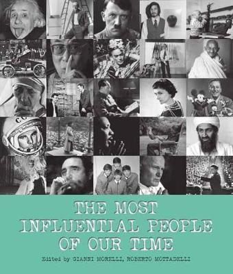 The Most Influential People of Our Time by Carlo Bata