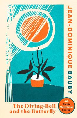 The Diving-Bell and the Butterfly (4th Estate Matchbook Classics) by Jean-Dominique Bauby