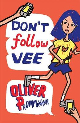 Don't Follow Vee by Oliver Phommavanh