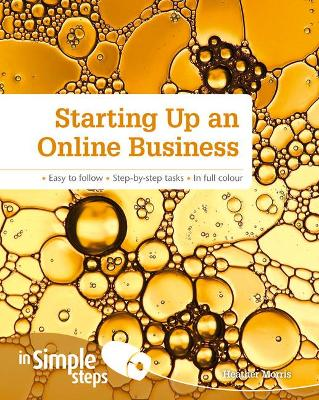 Starting up an Online Business in Simple Steps by Heather Morris