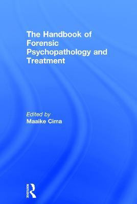 Handbook of Forensic Psychopathology and Treatment book