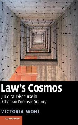 Law's Cosmos by Victoria Wohl
