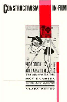 Constructivism in Film - A Cinematic Analysis by Vlada Petric