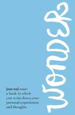 Wonder Journal by R J Palacio