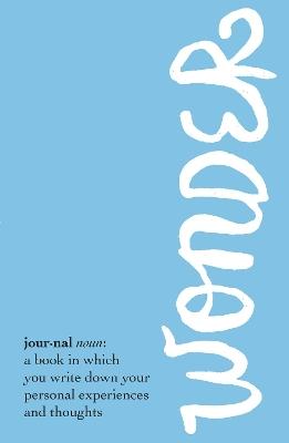 Wonder Journal by R. J. Palacio