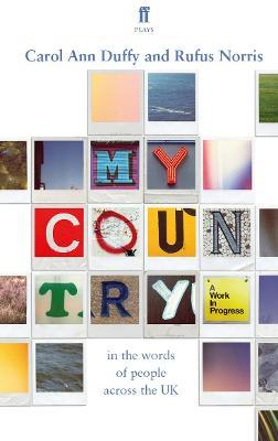 My Country; a work in progress by Carol Ann Duffy