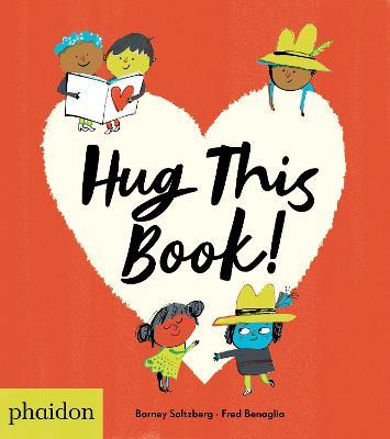 Hug This Book! by Barney Saltzberg