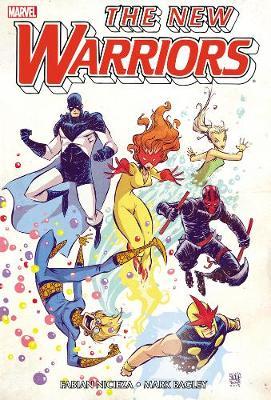 New Warriors New Warriors Omnibus - Volume 1 Omnibus Volume 1 by Fabian Nicieza