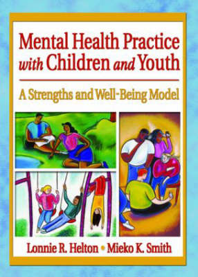 Mental Health Practice with Children and Youth book