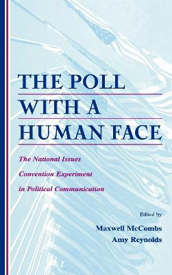 The Poll with a Human Face by Maxwell Mccombs