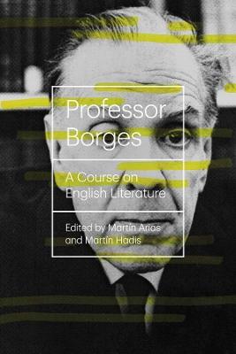 Professor Borges by Luis Borges